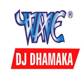 Wave Dj Dhamaka