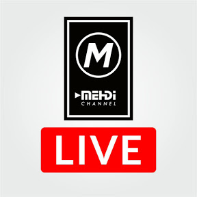 Mehdi Channel LIVE