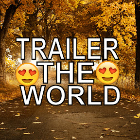 Trailer The World