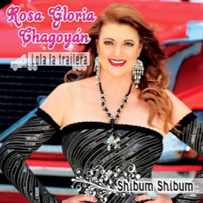 Rosa Gloria Chagoyan OFICIAL