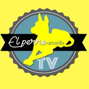 El Perro Amarillo TV