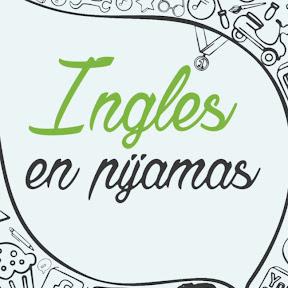 Inglés En Pijamas