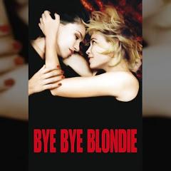 Bye Bye Blondie - Topic