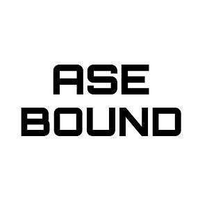 ASE BOUND