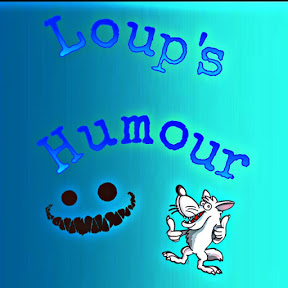 loup's humour