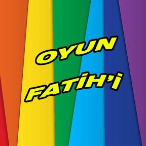 Oyun Fatih'i