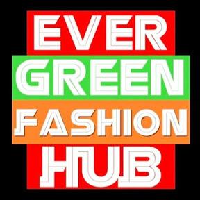 Ever Green Fashion Hub