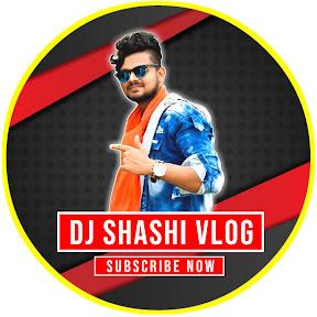 Dj Shashi Vlogs