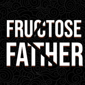 Fructose Father