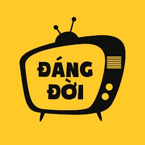 ĐÁNG ĐỜI TV