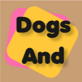 Dogs And