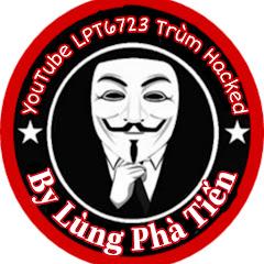 LPT6723 Trùm Hacked