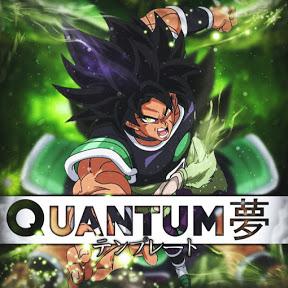 夢Quantum