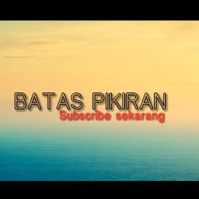 BATAS PIKIRAN