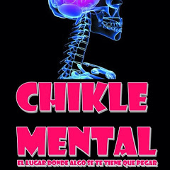CHIKLE MENTAL