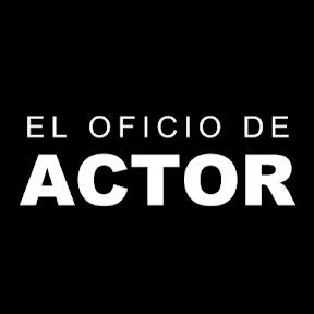El oficio de actor