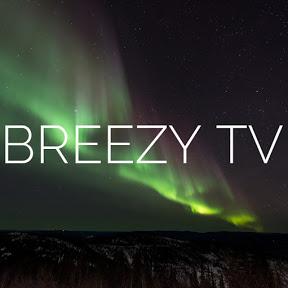 BREEZY TV