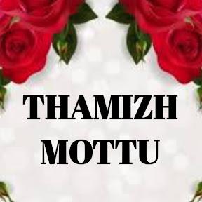 Thamizh Mottu