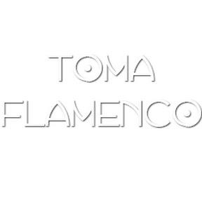 Toma Flamenco