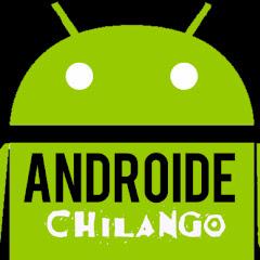 androide chilango