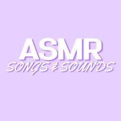 ASMR Songs & Sounds
