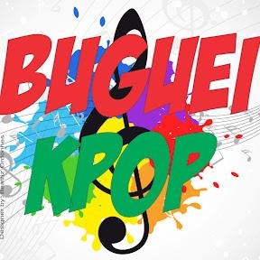 Buguei Kpop