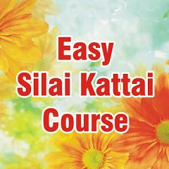 Easy Silai Kattai Course