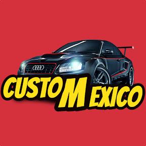 Custom Mexico