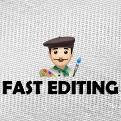 Fast Editing