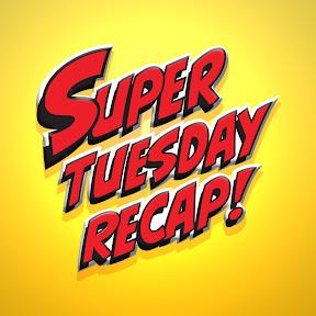 Super Tuesday Recap