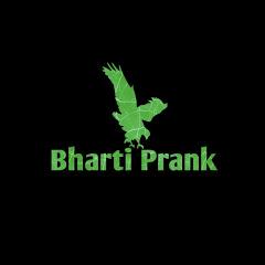 Bharti Prank