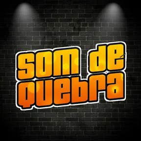 SOM DE QUEBRA