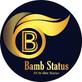 Bamb Status