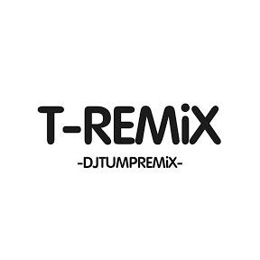 T-REMIX【Official】
