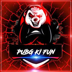 PUBG Ki FUN