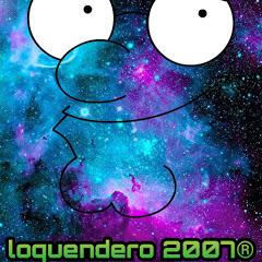 loquendero 2007