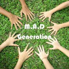 M.A.D Generation