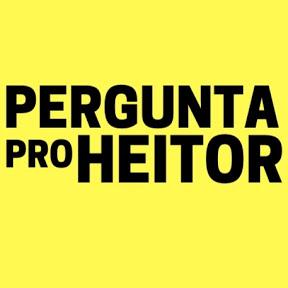 Pergunta pro Heitor