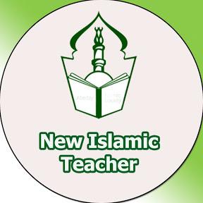 New Islamic Teacher
