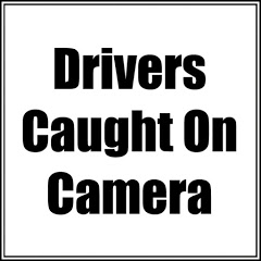 Drivers Caught On Camera