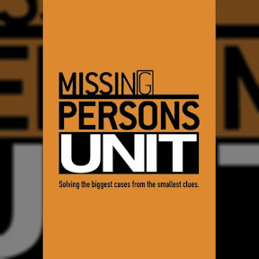 Missing Persons Unit - Topic