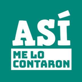 ASÍ ME LO CONTARON