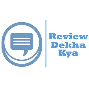 Review Dekha Kya