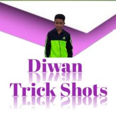 Diwan Trick Shots