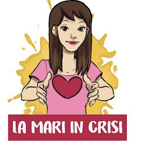 La Mari in Crisi