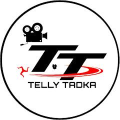 Telly Tadka