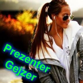 Prezenter Gejzer