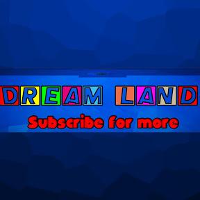 Dream Land