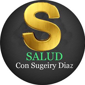 Salud Con Sugeiry Diaz