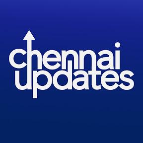 Chennai updates